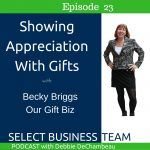 Showing Appreciation With a Gift - Becky Briggs